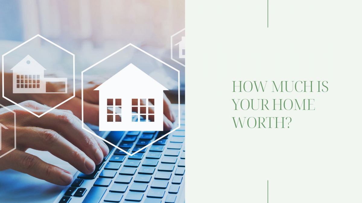 discovering how much your home is worth